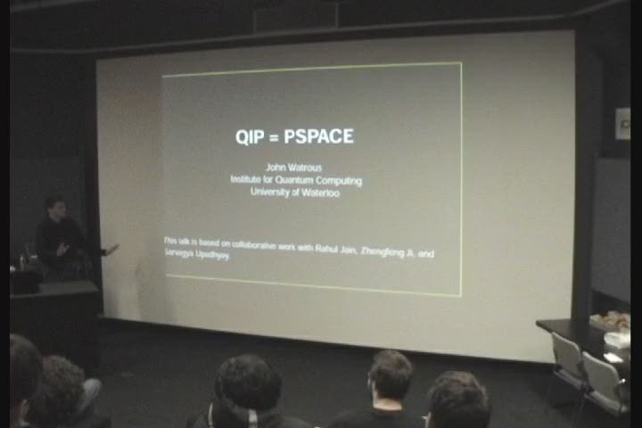 Thumbnail of tech talk by Dr. John Watrous: QIP=PSPACE